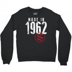 Made In 1962 All Original Parts Crewneck Sweatshirt   Artistshot