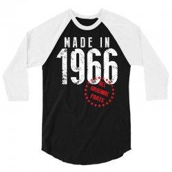 Made In 1966 All Original Parts 3/4 Sleeve Shirt   Artistshot