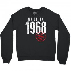 Made In 1968 All Original Parts Crewneck Sweatshirt | Artistshot