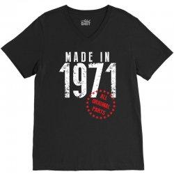 Made In 1971 All Original Parts V-Neck Tee | Artistshot