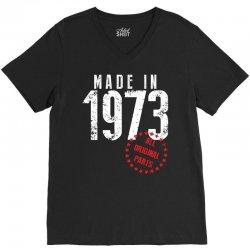 Made In 1973 All Original Parts V-Neck Tee | Artistshot