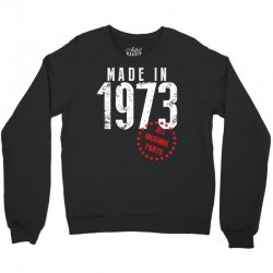 Made In 1973 All Original Parts Crewneck Sweatshirt | Artistshot