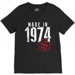 Made In 1974 All Original Parts V-Neck Tee | Artistshot