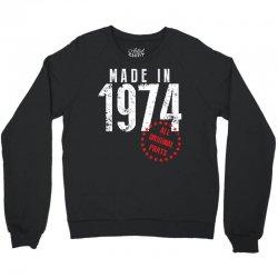 Made In 1974 All Original Parts Crewneck Sweatshirt | Artistshot