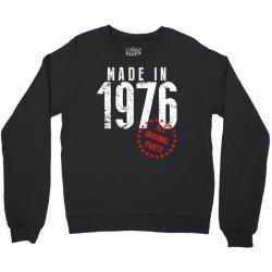 Made In 1976 All Original Parts Crewneck Sweatshirt   Artistshot