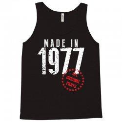 Made In 1977 All Original Parts Tank Top | Artistshot