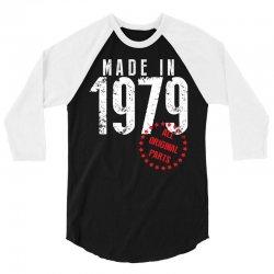 Made In 1979 All Original Parts 3/4 Sleeve Shirt | Artistshot
