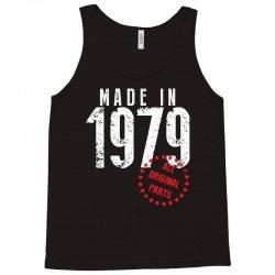Made In 1979 All Original Parts Tank Top | Artistshot
