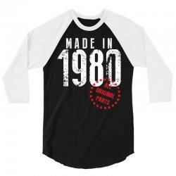 Made In 1980 All Original Parts 3/4 Sleeve Shirt | Artistshot