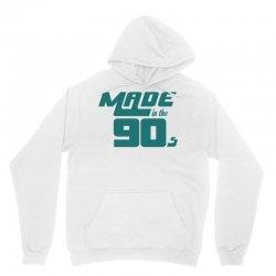 Made In The 90s Unisex Hoodie | Artistshot