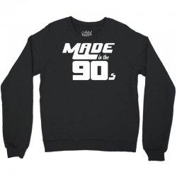 Made In The 90s Crewneck Sweatshirt | Artistshot