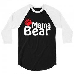 Mama Bear 3/4 Sleeve Shirt   Artistshot