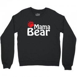 Mama Bear Crewneck Sweatshirt   Artistshot