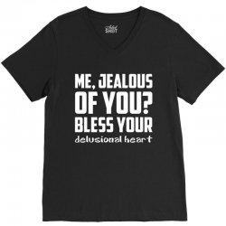 ME, JEALOUS OF YOU? V-Neck Tee | Artistshot