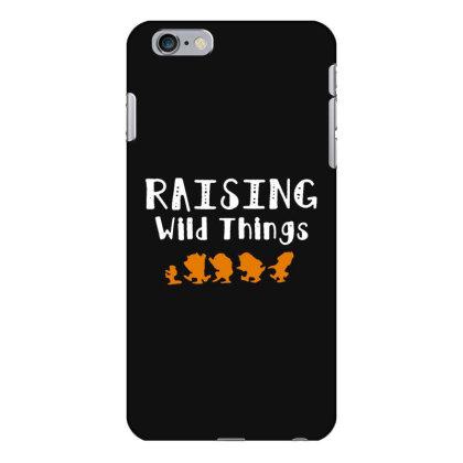 Raising Wild Things Iphone 6 Plus/6s Plus Case Designed By Pinkanzee
