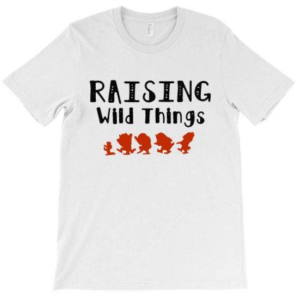 Raising Wild Things Hot T-shirt Designed By Pinkanzee