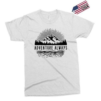 Adventure Always Exclusive T-shirt Designed By Pinkanzee