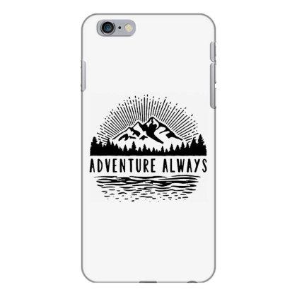 Adventure Always Iphone 6 Plus/6s Plus Case Designed By Pinkanzee
