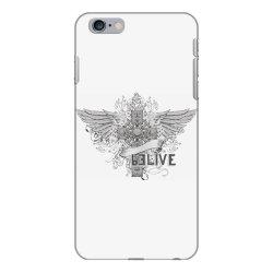 Belive iPhone 6 Plus/6s Plus Case | Artistshot