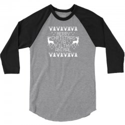 Merry Christmas Ya Filthy Animal 3/4 Sleeve Shirt | Artistshot