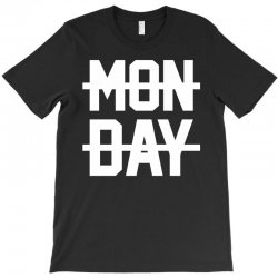 Monday T-Shirt | Artistshot