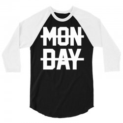 Monday 3/4 Sleeve Shirt | Artistshot