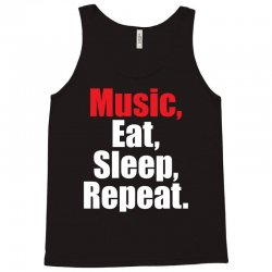 Music Eat Sleep Repeat Tank Top | Artistshot