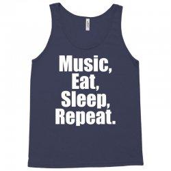 Music Eat Sleep Repeat Tank Top   Artistshot
