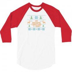 My Awesome Christmas T-Shirt 3/4 Sleeve Shirt | Artistshot