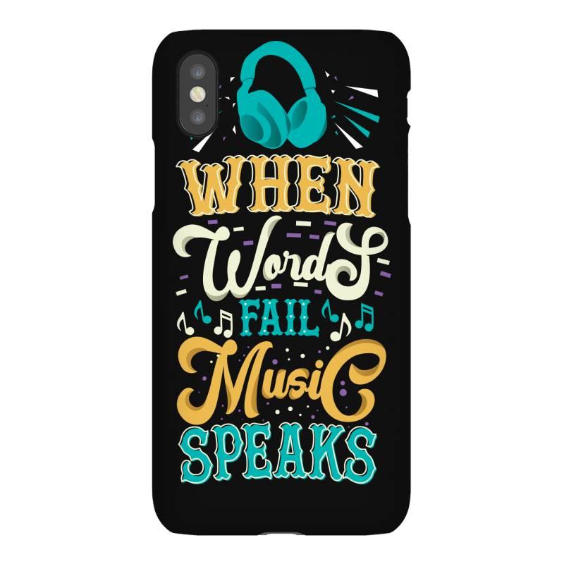 When Words Fail Music Speaks Iphonex Case | Artistshot