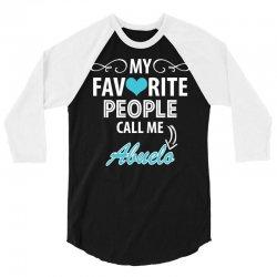 My Favorite People Call Me Abuelo 3/4 Sleeve Shirt | Artistshot