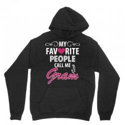 My Favorite People Call Me Gram Unisex Hoodie | Artistshot