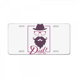 DaD, I love you License Plate | Artistshot