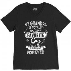 My Grandpa Is Totally My Most Favorite Guy V-Neck Tee   Artistshot
