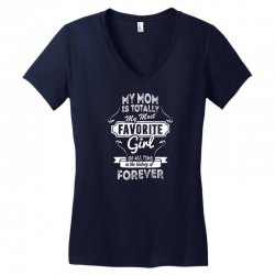 My Mom Is Totally My Most Favorite Girl Women's V-Neck T-Shirt | Artistshot