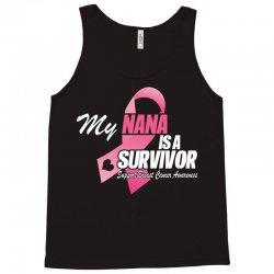 My Nana Is A Survivor Tank Top | Artistshot