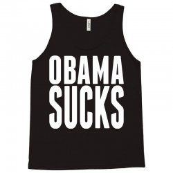 Obama Sucks Tank Top | Artistshot