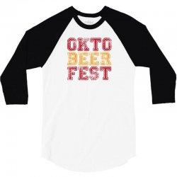 OktoBeerFest 3/4 Sleeve Shirt | Artistshot