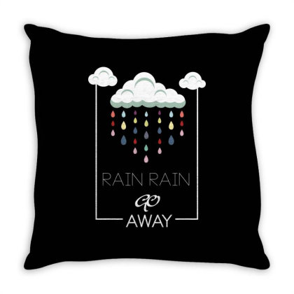 Rain Rain Go Away Throw Pillow Designed By Estore