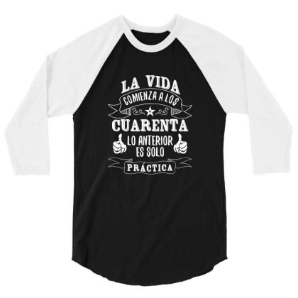 La Vida Comienza A Los 3/4 Sleeve Shirt Designed By Estore