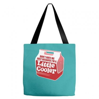 Don't Hate Me Just Because I'm A Little Cooler Tote Bags Designed By Noerhalimah