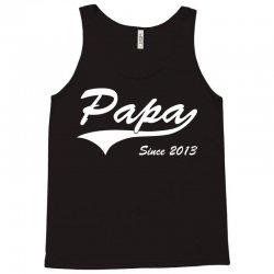 Papa Since 2013 Tank Top | Artistshot
