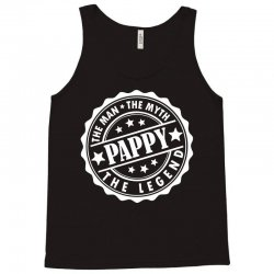 Pappy The Man The Myth The Legend Tank Top | Artistshot
