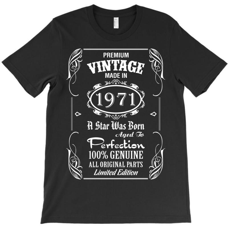 Premium Vintage Made In 1971 T-shirt   Artistshot