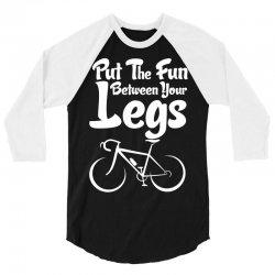 Put The Fun Between Your Legs 3/4 Sleeve Shirt   Artistshot