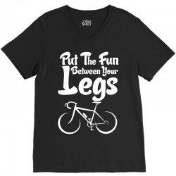 Put The Fun Between Your Legs V-Neck Tee   Artistshot