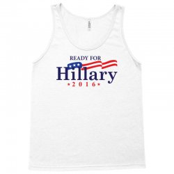 Ready For Hillary 2016 Tank Top | Artistshot
