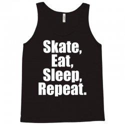 Skates Eat Sleep Repeat Tank Top | Artistshot