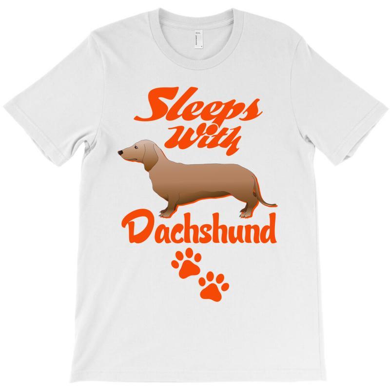 Sleeps With Dachshund T-shirt | Artistshot