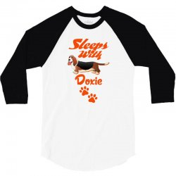 Sleeps With Doxie 3/4 Sleeve Shirt | Artistshot
